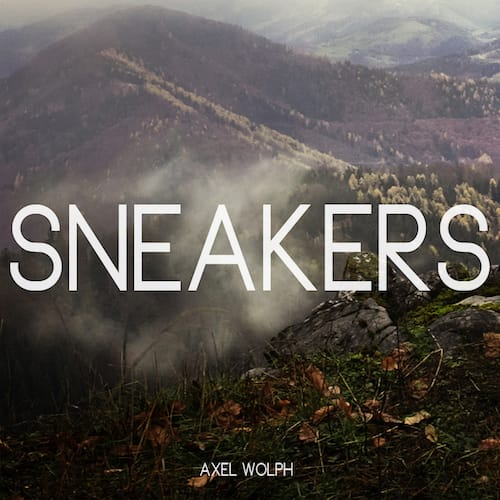 "Alternativer Bildtext : Sneakers - second single taken from Axel Wolph's upcoming album ""MA'AN"""