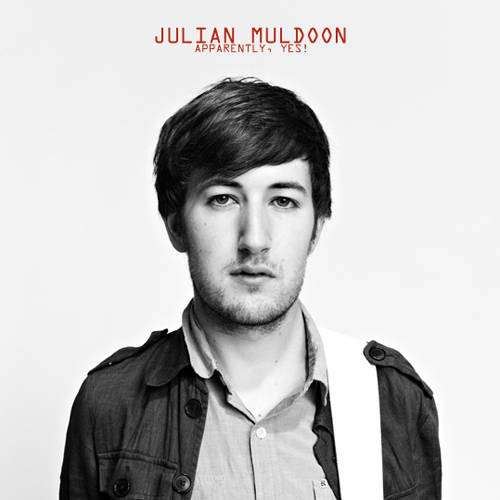 "Julian Muldoon ""Apparently, Yes!"" Cover"